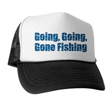 Going Fishing Trucker Hat