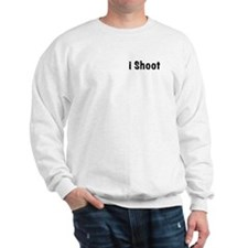 i Shoot Sweatshirt