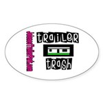Trailer Trash Oval Sticker