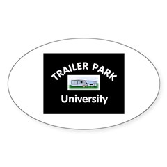 Trailer Park University Oval Sticker