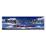 Waiting for the Rapture Bumper Bumper Sticker