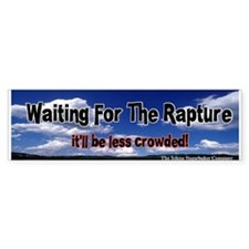 Waiting for the Rapture Bumper Bumper Sticker
