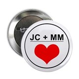 JC + MM Button