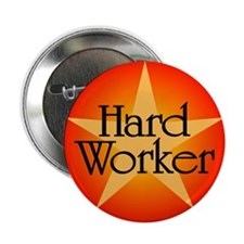"Hard Worker 2.25"" Button"