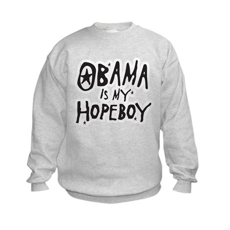 Obama is my Hopeboy Kids Sweatshirt