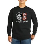 Chicks Before Dicks Long Sleeve Dark T-Shirt