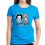 Chicks Before Dicks Women's Dark T-Shirt