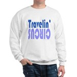 TRAVLIN' CIRCUS Sweatshirt