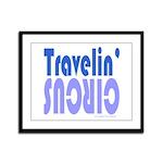 TRAVLIN' CIRCUS Framed Panel Print