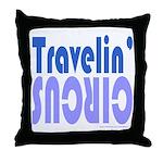 TRAVLIN' CIRCUS Throw Pillow