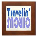 TRAVLIN' CIRCUS Framed Tile