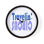TRAVLIN' CIRCUS Wall Clock