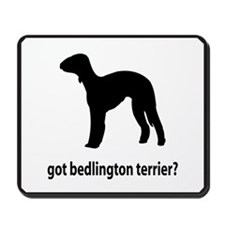 Got Bedlington Terrier? Mousepad