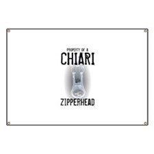 Property of A Chiari Zipperhead Banner