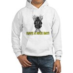 HAVE A NICE DAY Hooded Sweatshirt
