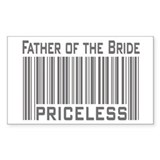 Father of the Bride Priceless Sticker (Rectangular