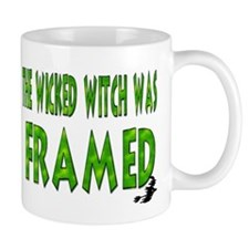 The Wicked Witch Was Framed Mug