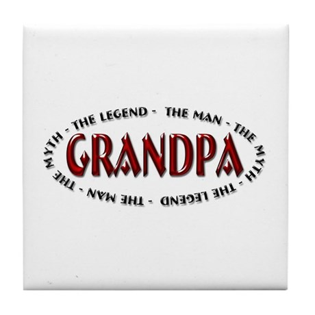 Grandpa The Legend Tile Coaster