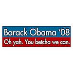 Barack Obama. You betcha we can sticker