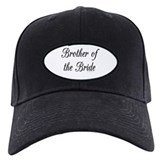 """Brother of the Bride"" Baseball Cap"