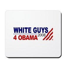 White Guys 4 Obama Mousepad