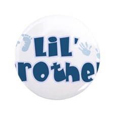 "LiL' Brother 3.5"" Button"