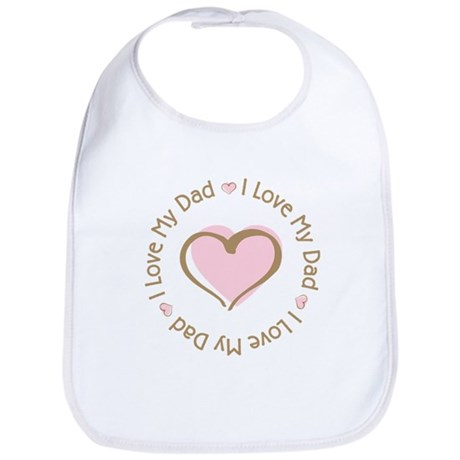 I Love My Dad Pink Heart Bib