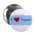I LOVE TAYLOR 2.25