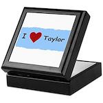 I LOVE TAYLOR Keepsake Box