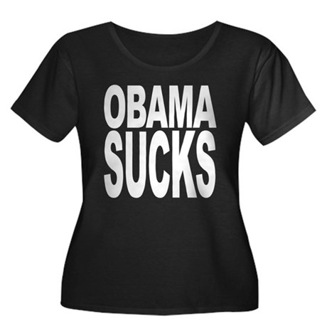 Obama Sucks Women's Plus Size Scoop Neck Dark T-Sh