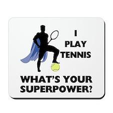 Tennis Superpower Mousepad
