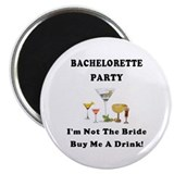 "Bachelorette Party Drinks 2.25"" Magnet (100 p"