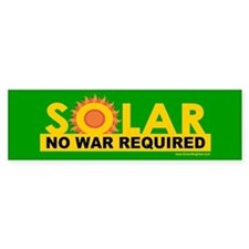 Solar ... Anti-War Bumper Bumper Sticker