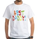 Best Daddy White T-Shirt