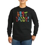 Best Daddy Long Sleeve Dark T-Shirt