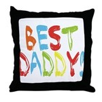 Best Daddy Throw Pillow