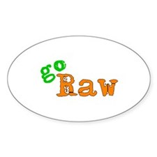 Go Raw! Oval Decal