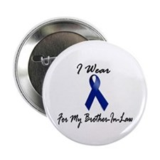"""I Wear Blue For My Brother-In-Law 1 2.25"""" Button"""