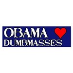 Obama loves dumbmasses Bumper Sticker (10 pk)