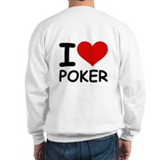 I LOVE POKER Sweatshirt
