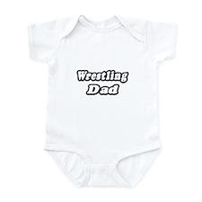 """""""Wrestling Dad"""" Infant Bodysuit"""