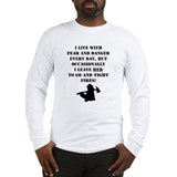 Fear And Danger Long Sleeve T-Shirt