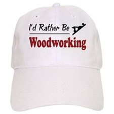 Rather Be Woodworking Baseball Cap