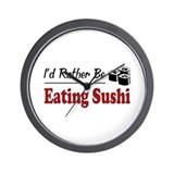 Rather Be Eating Sushi Wall Clock