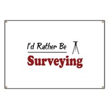 Rather Be Surveying Banner