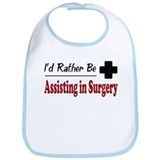 Rather Be Assisting in Surgery Bib