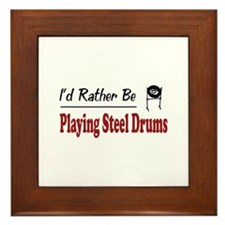 Rather Be Playing Steel Drums Framed Tile