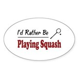 Rather Be Playing Squash Oval Decal