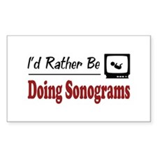 Rather Be Doing Sonograms Rectangle Decal
