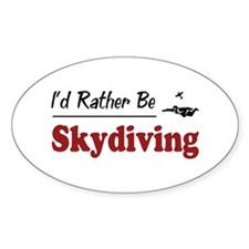 Rather Be Skydiving Oval Decal